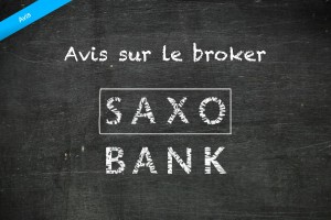 Avis sur le broker forex Saxo Bank