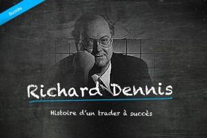Richard Dennis - Trader à succès