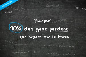 90 pourcent des gens perdent de l'argent sur le Forex