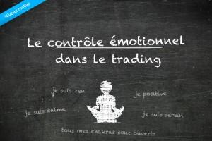 Le contrôle émotionnel dans le trading du forex