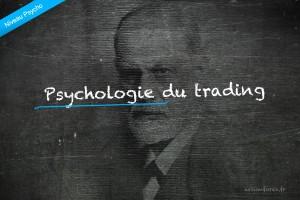 Psychologie du Trading