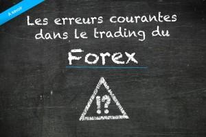 Erreurs courantes dans le trading du Forex